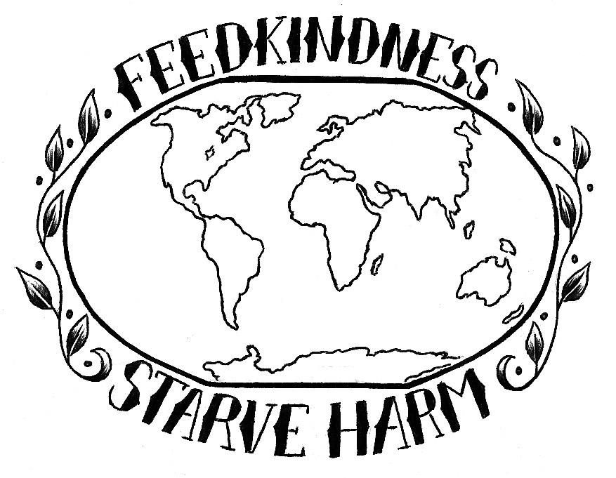Feed Kindness Starve Harm