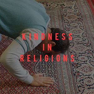 Mindful Kindness in All Religions